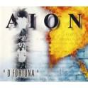 AION - O Fortuna - CD Single