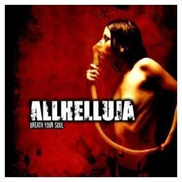 ALLHELLUJA - Breath Your Soul - CD