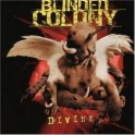 BLINDED COLONY - Divine - CD