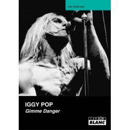 IGGY POP - Gimme Danger -