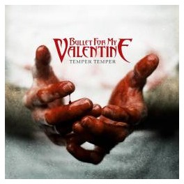 BULLET FOR MY VALENTINE - Temper Temper - New CD Limité